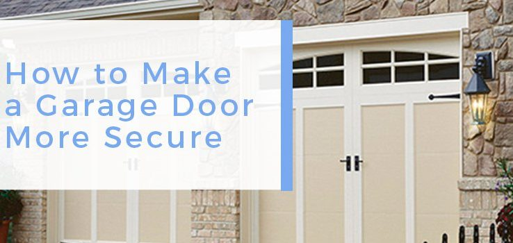 How to Make a Garage Door More Secure